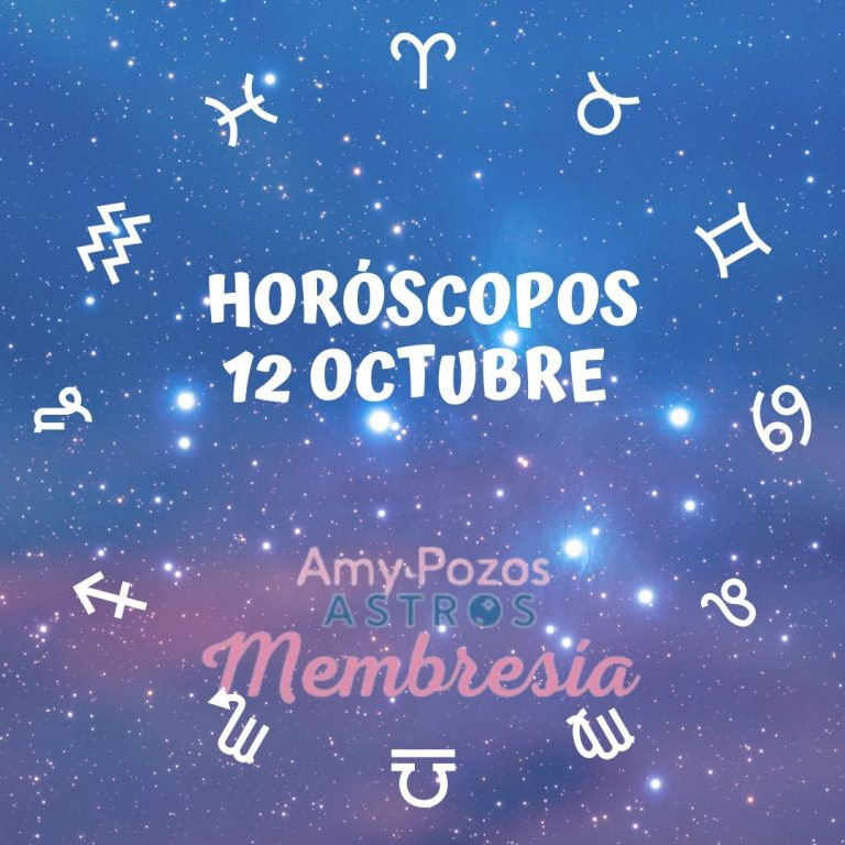 Horóscopos martes 12 de octubre 2021